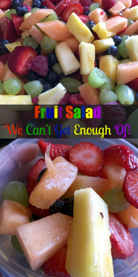 Fruit Salad We Can't Get Enough Of - Yum!