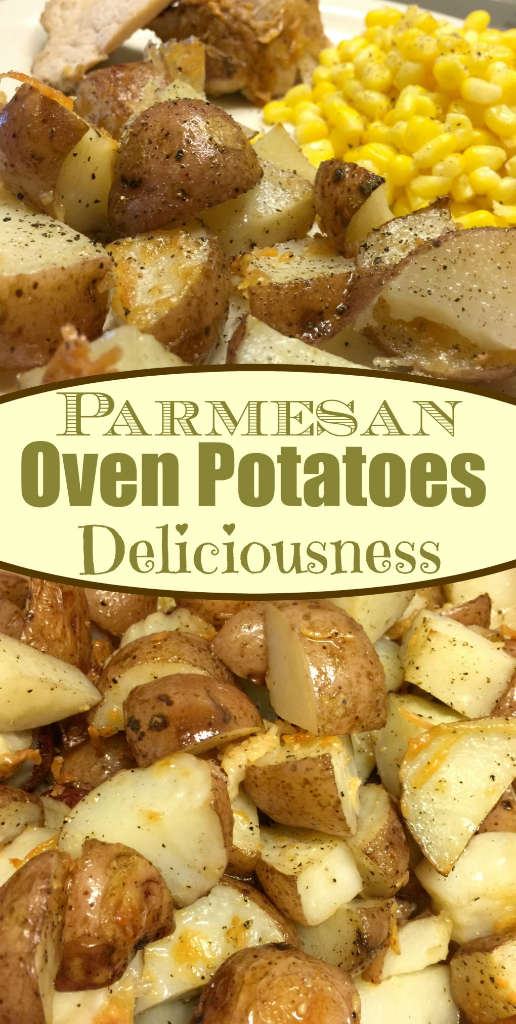 Parmesan Oven Potatoes Deliciousness